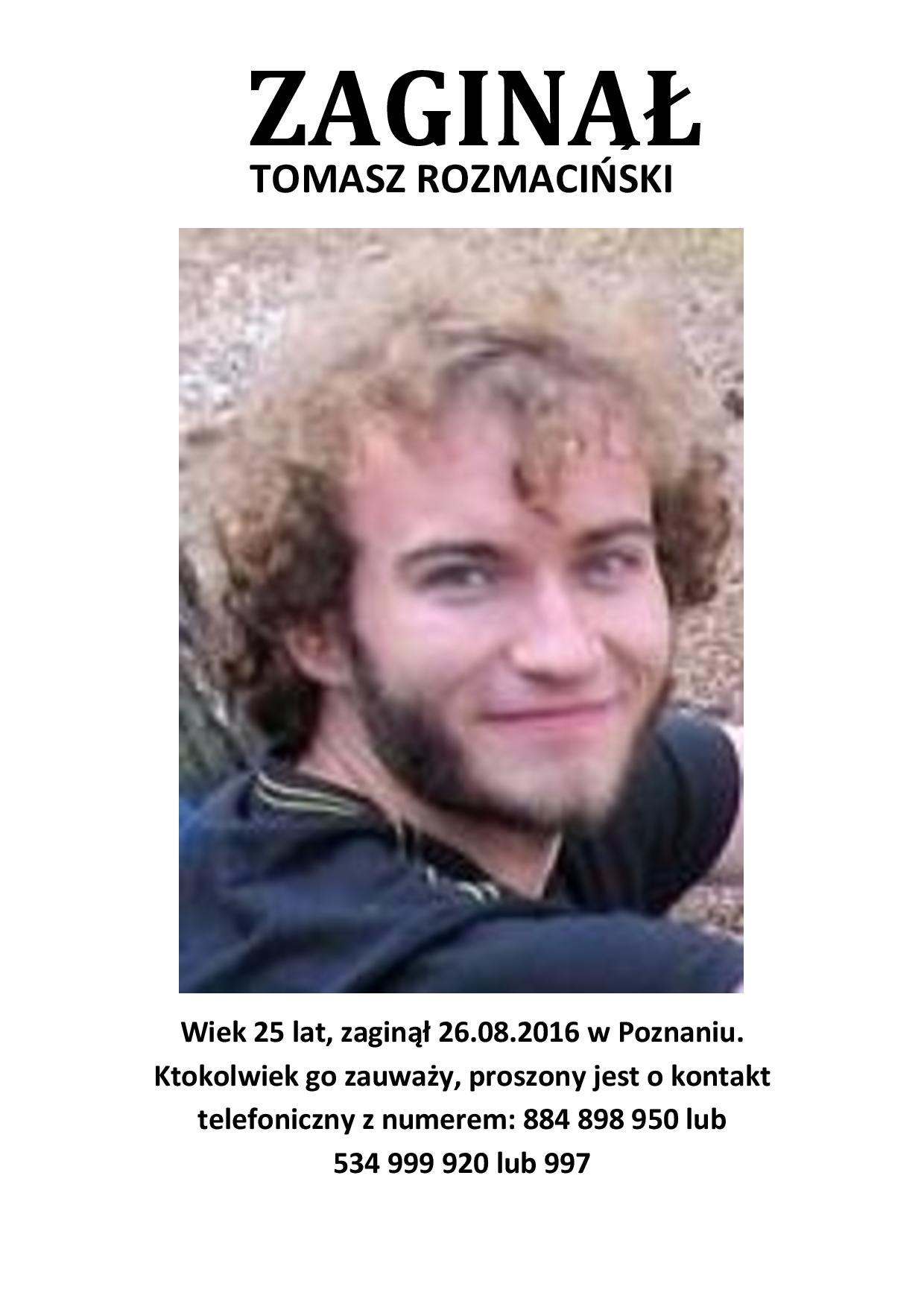 Zaginał Tomasz Rozmaciński